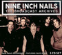The Broadcast Archives - Nine Inch Nails