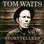 Storytellers - Tom Waits