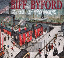 School Of Hard Knocks - Biff Byford