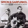 The Lost BBC Sessions & More - Paul Simon / Art Garfunkel