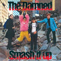 Smash It Up - The Damned
