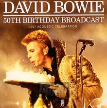 50th Birthday Broadcast - David Bowie