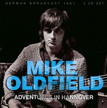 Adventures In Hannover - Mike Oldfield