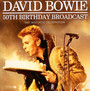 50th Birthday Broadcast - David Bowie
