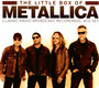 The Little Box Of Metallica - Metallica