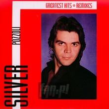 Greatest Hits & Remixes - Silver Pozzoli