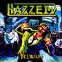 Delirium - Hazzerd