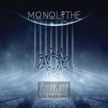 Okta Khora - Monolithe