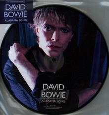 Alabama Song (40th Anniversary Picture Disc) (Limi - David Bowie