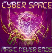 Magic Never Ends - Cyber Space
