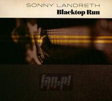 Blacktop Run - Sonny Landreth