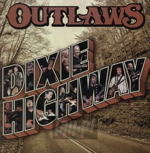 Dixie Highway - The Outlaws