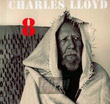 8: Kindred Spirits - Charles Lloyd