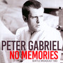 No Memories - Peter Gabriel