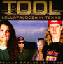 Lollapalooza In Texas - Tool