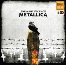 Many Faces Of Of Metallica - Metallica