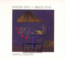 Mixing Colours - Brian Eno  & Roger
