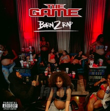 Born 2 Rap - The Game