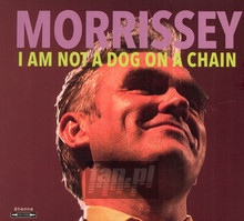 I Am Not A Dog On A Chain - Morrissey