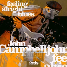 Feeling Alright Blues - John Campbelljohn