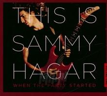This Is Sammy Hagar: When The Party Started vol. 1 - Sammy Hagar