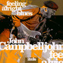 Feeling Alright Blues - John Campbelljohn