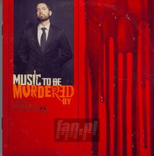 Music To Be Murdered By - Eminem