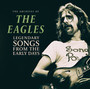 Legendary Songs From The Early Days - The Eagles