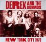 New York City 1970 - Derek & The Dominos