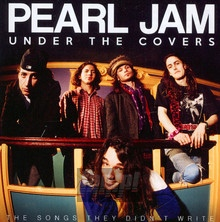 Under The Covers - Pearl Jam
