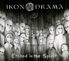 Etched In The Spirit - Ikonodrama