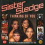 Thinking Of You - Sister Sledge