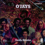 Survival/Family Reunion - The O'Jays