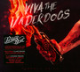 Viva The Underdog - Parkway Drive