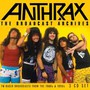 The Broadcast Archives - Anthrax