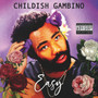 Easy - Childish Gambino