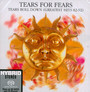 Tears Roll Down: Greatest Hits 82-92 - Tears For Fears