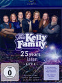 25 Years Later - Live - Kelly Family