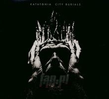 City Burials - Katatonia
