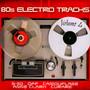 80s Electro Tracks vol.4 - V/A