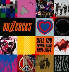 Sell You Everything (1991-2004) Albums, Singles, Rarities - Buzzcocks