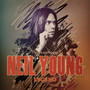 Legend / The Roots Of / Unauthorized - Neil Young