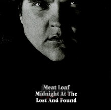 Midnight At The Lost & Found - Meat Loaf