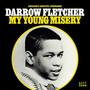 My Young Misery - Darrow Fletcher