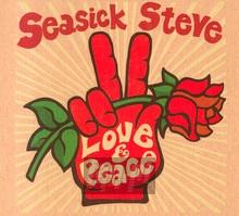 Love & Peace - Seasick Steve