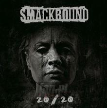 20/20 - Smackbound