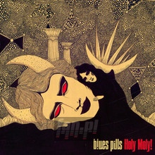 Holy Moly! - Blues Pills