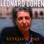 Reykjavik 1988 - Leonard Cohen