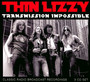 Transmission Impossible - Thin Lizzy