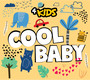 4kids - Cool Baby - Centrum Uśmiechu